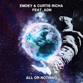 EMDEY & CURTIS RICHA FEAT. ADN - ALL OR NOTHING